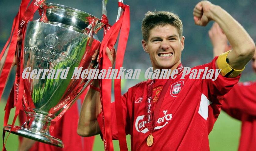 Gerrard Memainkan Game Parlay